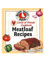 View Gooseberry Patch Circle of Friends 25 Meatloaf Recipes