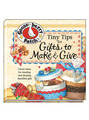 View Tiny Tips for Gifts to Make & Give