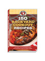 View 150 Backyard Cookout Recipes Cookbook